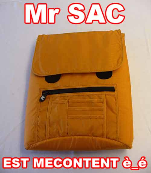 Mr sac n'est pas content
