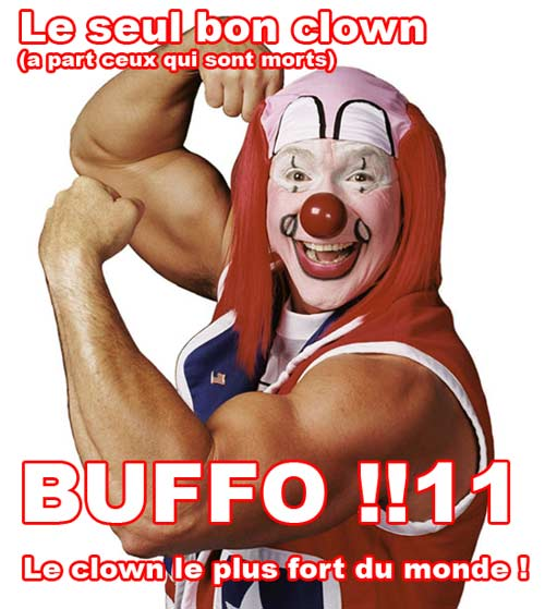 Buffo le clown le plus fort du monde