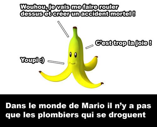 Mario Banane droguée
