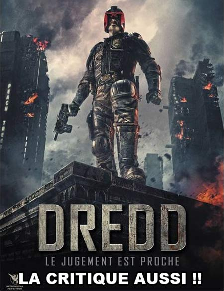 Dredd la critique pourrie