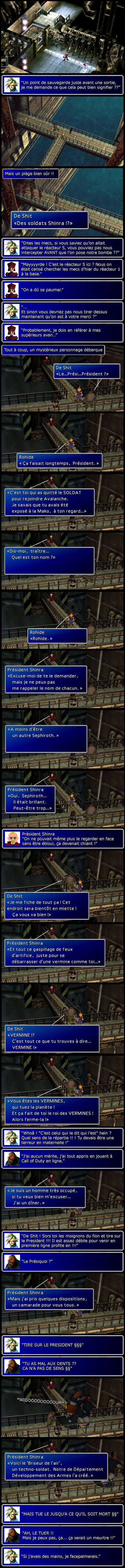 Final fantasy 7 : Pris au piège par les soldats de la Shinra et le président de la Shinra qui vient faire coucou (et se mettre en danger inutilement comme un branque)