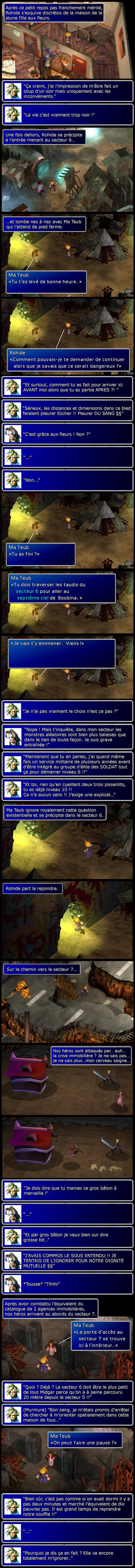 Final fantasy 7 : Cloud fuit la maison d'Aeris mais celle-ci le retrouve à l'entrée du secteur 6 grâce à la magie de la géométrie variable.