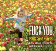 fuck_you_flowers.jpg