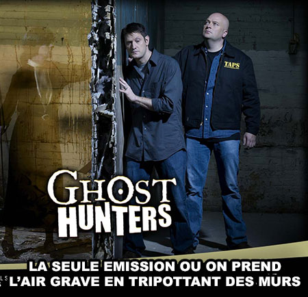 Ghost Hunters les traqueurs de fantômes de la lose